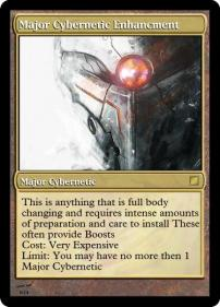 Major Cybernetic Enhancment